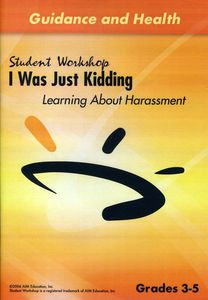 Was Just Kidding Learning About Harassment