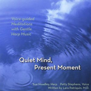 Quiet Mind Present Moment