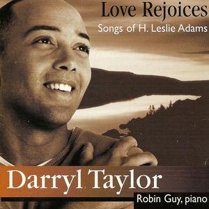 Love Rejoices: Songs of H. Leslie Adams