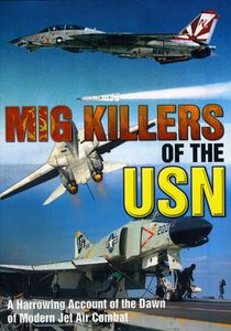 Mig Killers of the USN
