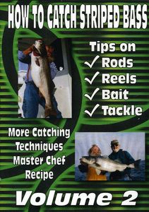 How to Catch Striped Bass: Volume 2