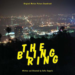 The Bling Ring (Original Soundtrack)