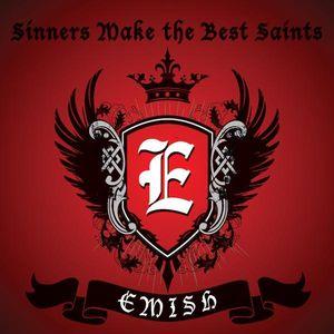 Sinners Make the Best Saints