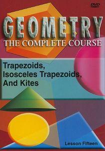 Trapezoids, Isosceles Trapezoids and Kites