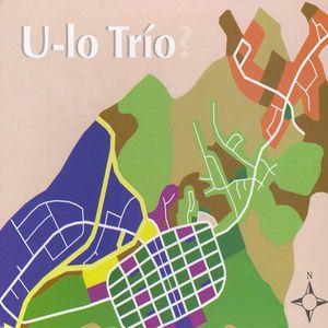 U-Lo Trio?