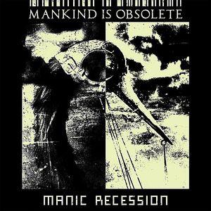 Manic Recession