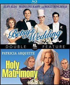 Betsy's Wedding /  Holy Matrimony