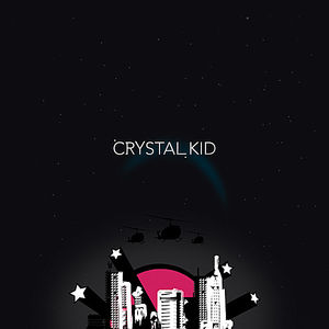 Crystal Kid E.P