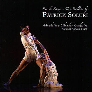 Pas de Deux - Two Ballets By Patrick Soluri