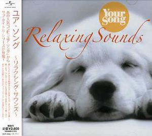 Your Song-Relaxing Sounds (Original Soundtrack) [Import]
