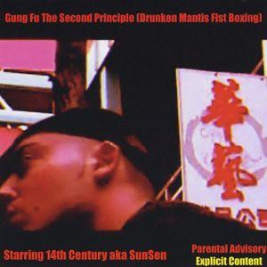 Gung Fu the Second Principle