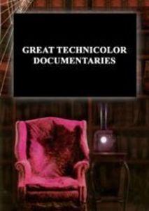 Great Technicolor Documentary