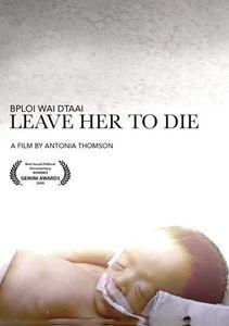 Leave Her to Die