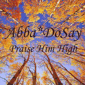 Praise Him High