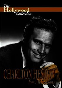 The Hollywood Collection: Charlton Heston: For All Seasons