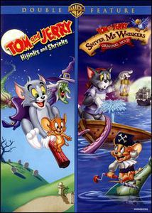 Tom and Jerry: Hijinks and Shrieks /  Tom and Jerry: Shiver Me Whiskers