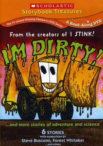 I'm Dirty!...And More Stories of Adventure and Science