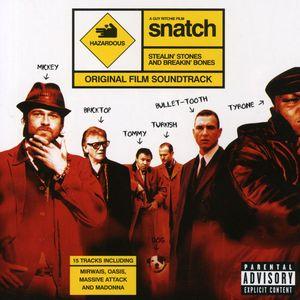 Snatch: Stealin' Stones & Breakin' Bones (Original Soundtrack) [Import]