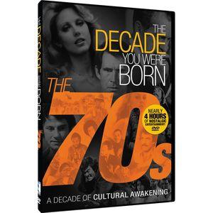 The Decade You Were Born: The '70s