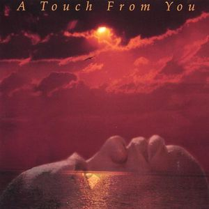 Touch from You