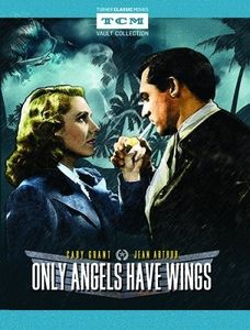 Only Angels Have Wings