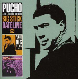 Big Stick /  Dateline [Import]