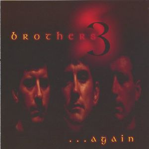 Brothers 3 Again