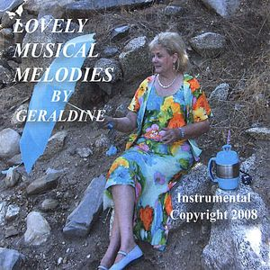 Lovely Musical Melodies By Geraldine