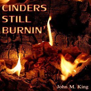 Cinders Still Burnin'