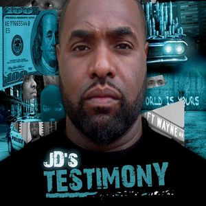 JD's Testimony