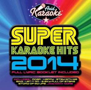 Super Karaoke Hits 2014 (Various Artists)