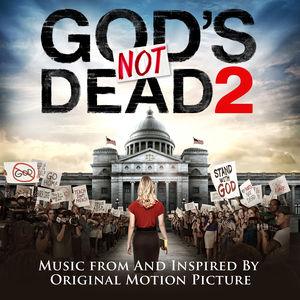 God's Not Dead 2 (Original Soundtrack)