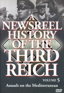 A Newsreel History of the Third Reich: Volume 5
