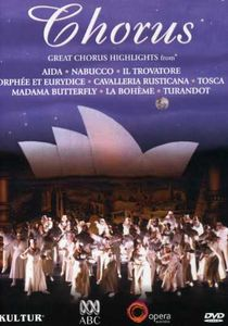 Chorus: Great Opera Chorus Highlights From Opera Australia