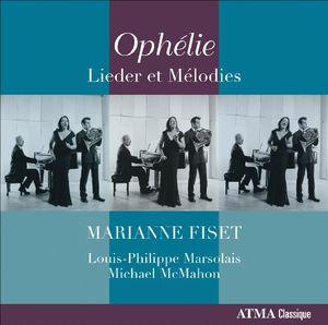 Ophelie /  Lieder Et Melodies