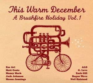 This Warm December: Brushfire Holiday's, Vol. 1