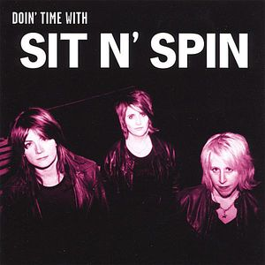 Doin' Time with Sit N' Spin
