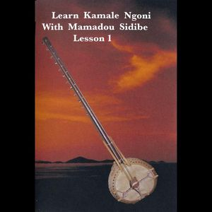 Mamadou Sidibe-Learn Kamale Ngoni Lesson One