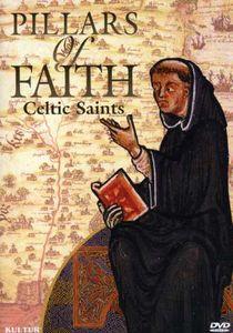 Pillars of Faith: Celtic Saints