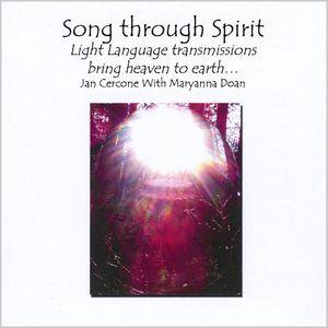 Song Through Spirit Light Language /  Various