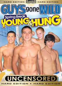 Guys Gone Wild: Spring Break Young and Hung