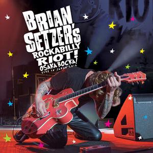 Rockabilly Riot: Osaka Rocka! - Live in Japan 2016