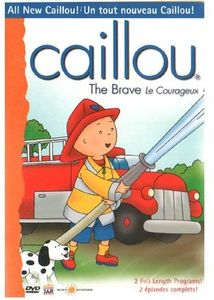 Caillou: The Brave /  Le Courageux [Import]