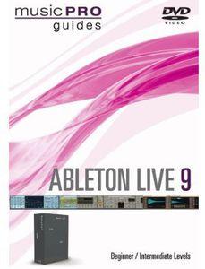 Ableton Live 9: Ableton Live 9 Beginner