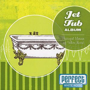 Jet Tub Album