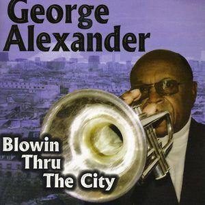 Blowin Thru the City