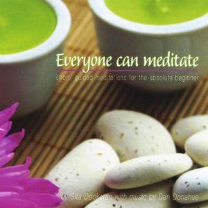 Everyone Can Meditate