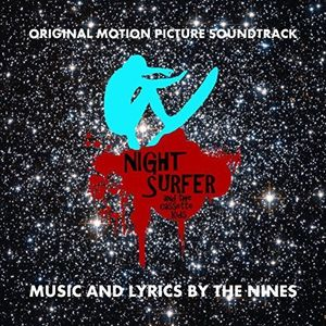 Night Surfer and the Cassette Kids (Original Motion Picture Soundtrack)