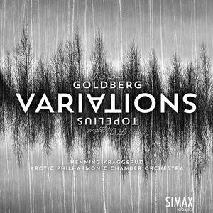 Goldberg Variations & Topelius Variations
