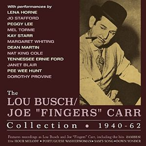 Lou Busch /  Joe Fingers Carr Collection 1940-62